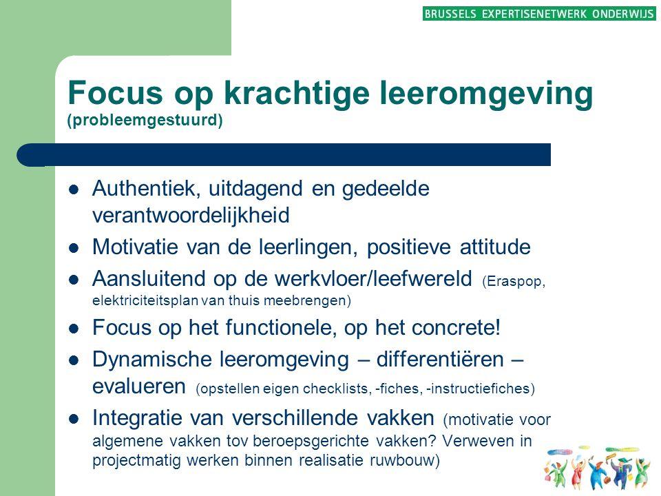 Focus op krachtige leeromgeving (probleemgestuurd)