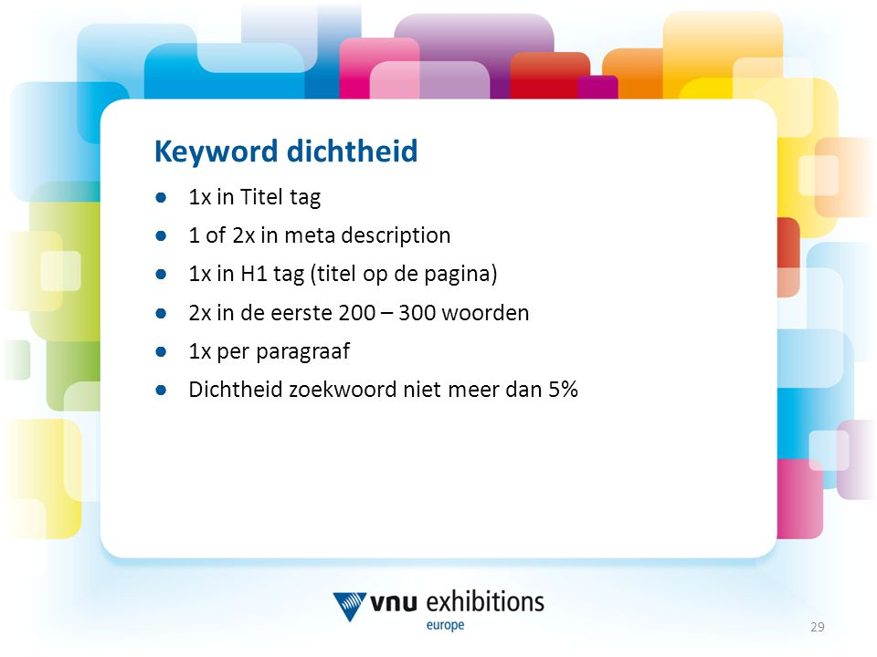 Keyword dichtheid 1x in Titel tag 1 of 2x in meta description