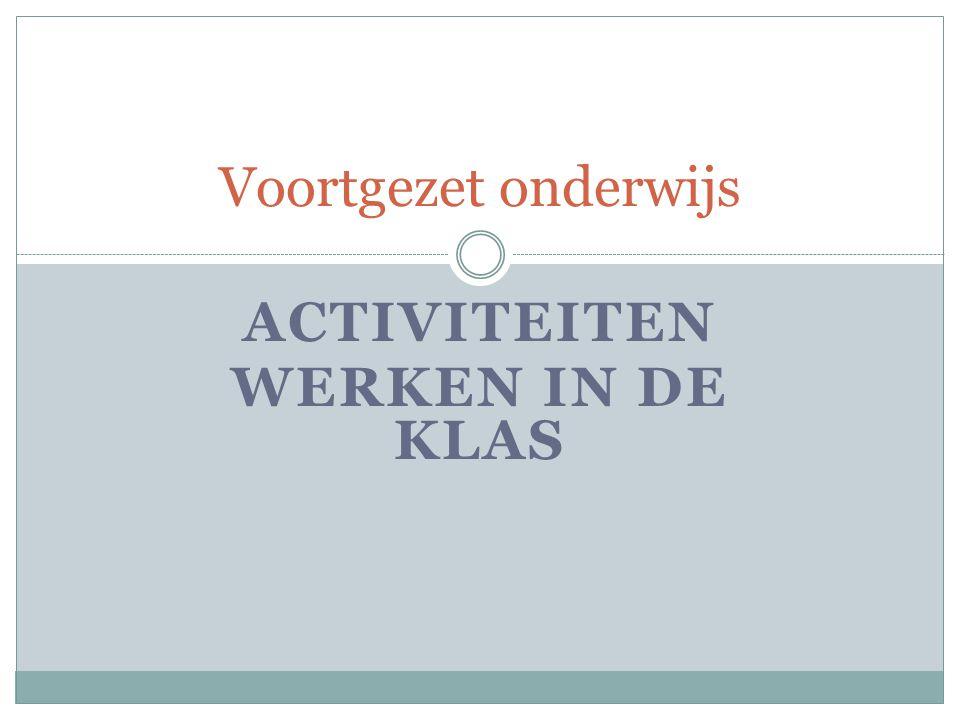 Activiteiten Werken in de klas