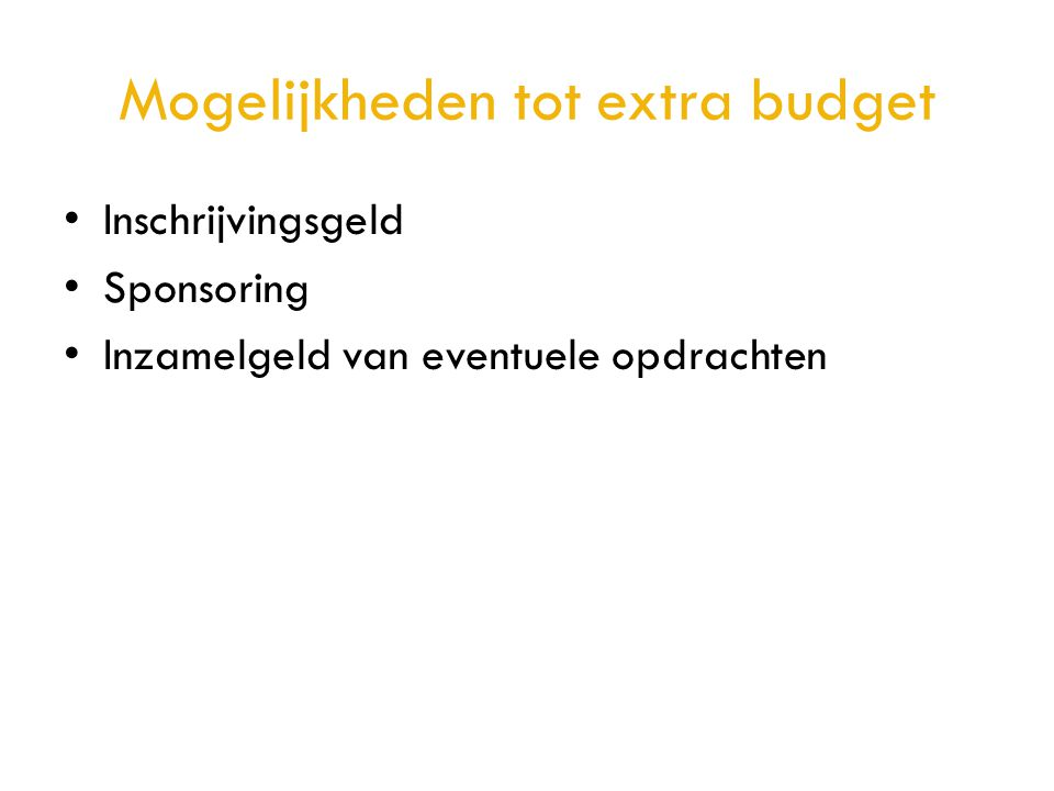 Mogelijkheden tot extra budget