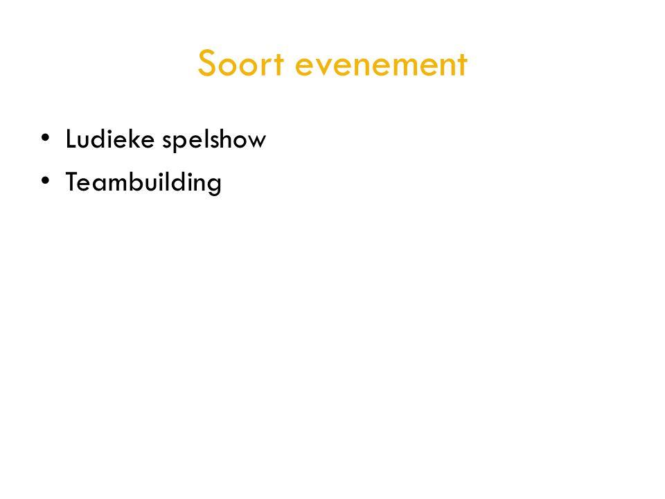 Soort evenement Ludieke spelshow Teambuilding