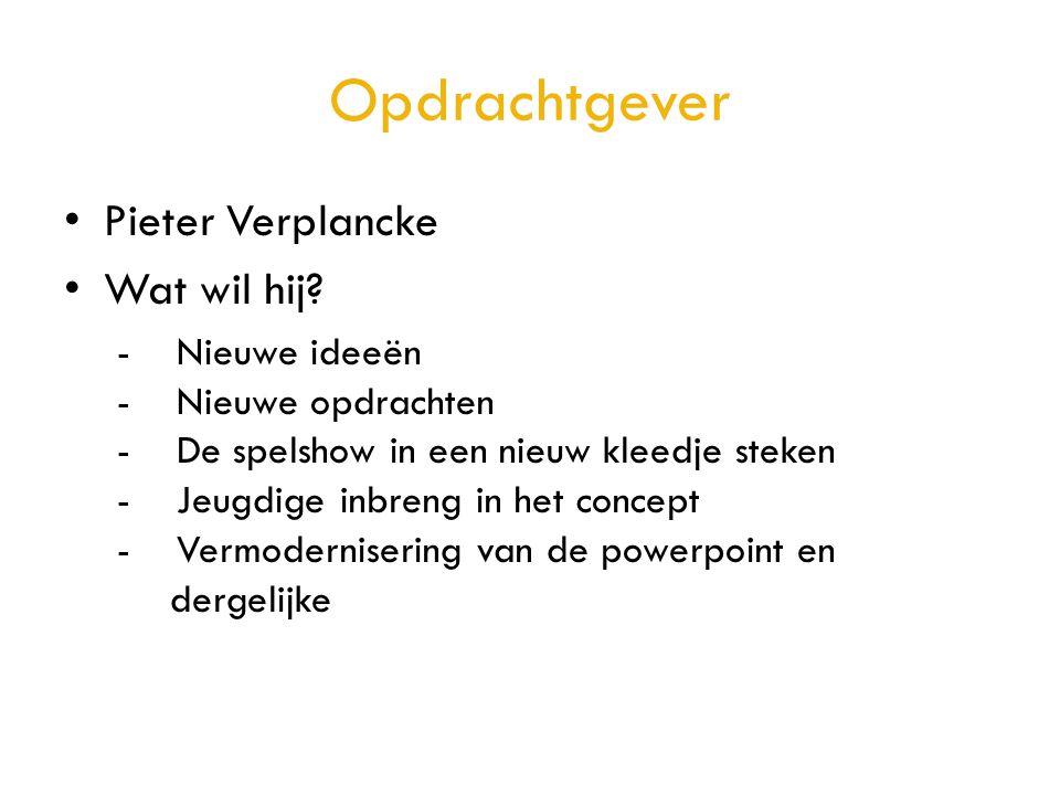 Opdrachtgever Pieter Verplancke Wat wil hij