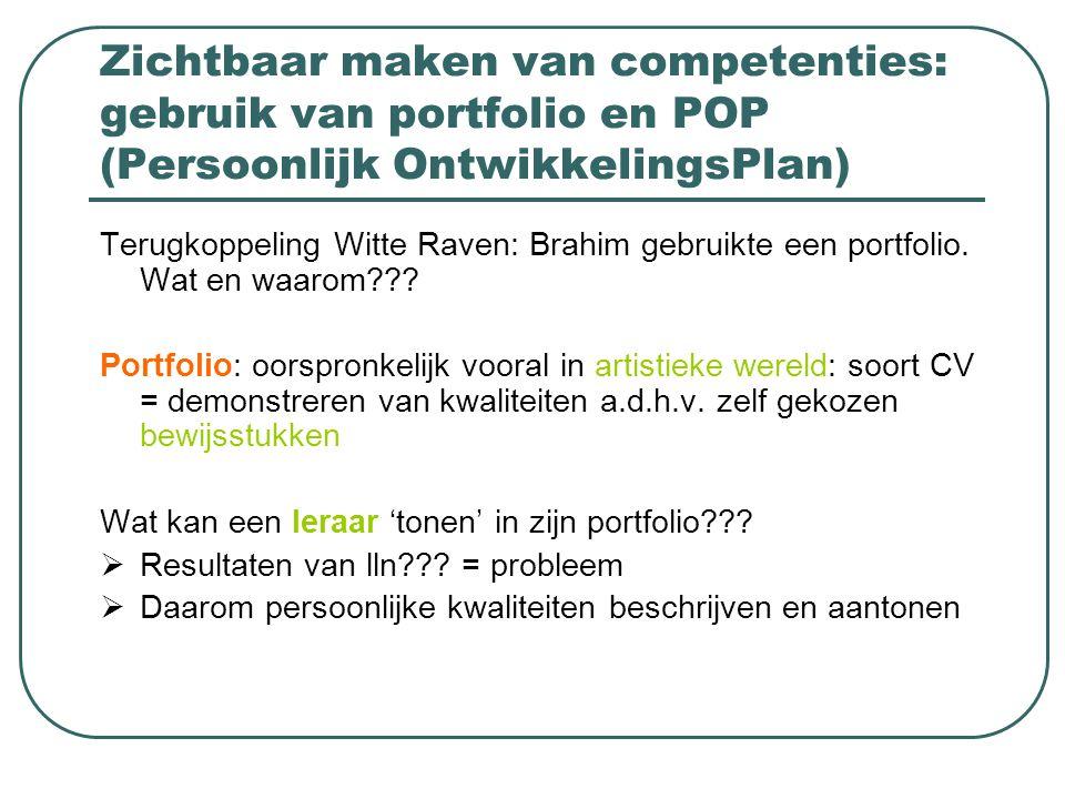Zichtbaar maken van competenties: gebruik van portfolio en POP (Persoonlijk OntwikkelingsPlan)