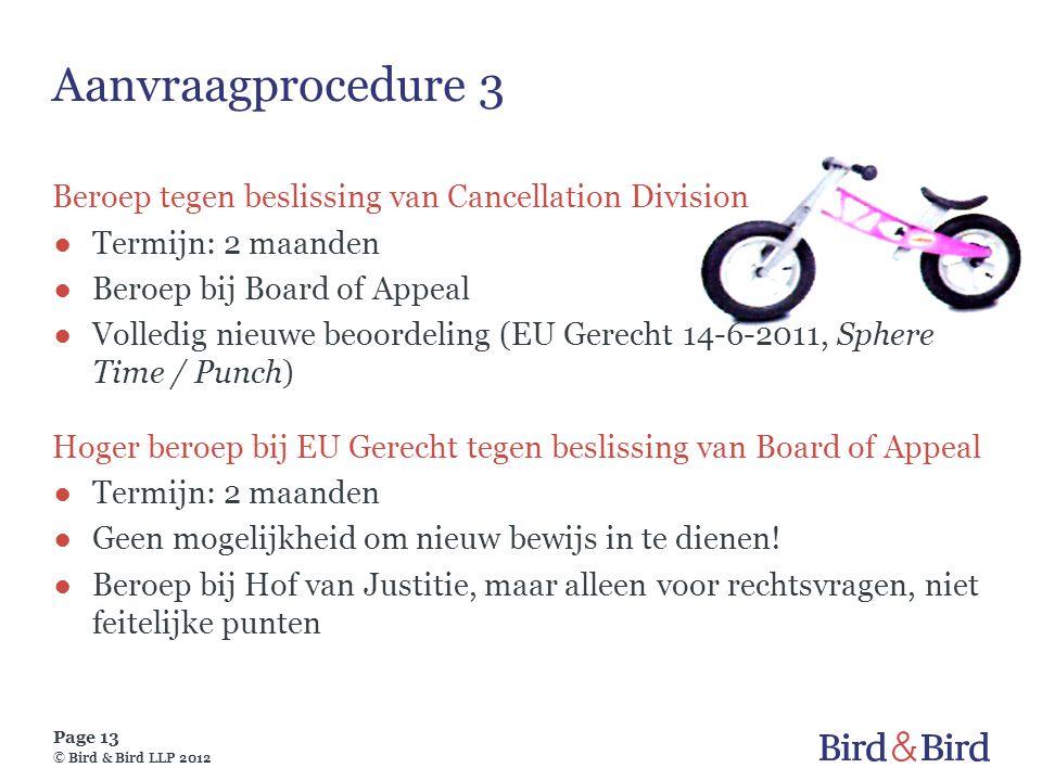 Aanvraagprocedure 3 Beroep tegen beslissing van Cancellation Division