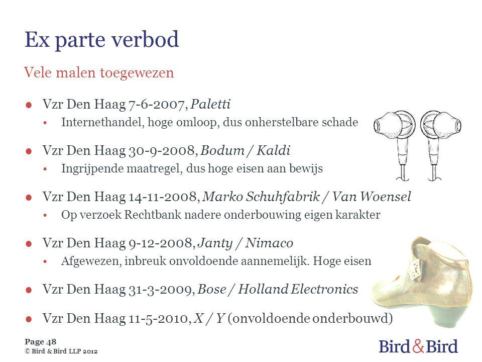 Ex parte verbod Vele malen toegewezen Vzr Den Haag 7-6-2007, Paletti
