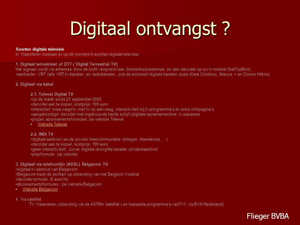 Digitaal ontvangst Flieger BVBA Soorten digitale televisie