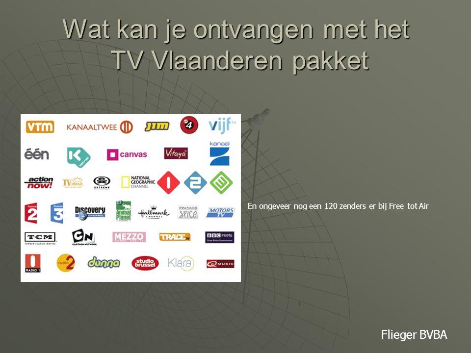 Wat kan je ontvangen met het TV Vlaanderen pakket