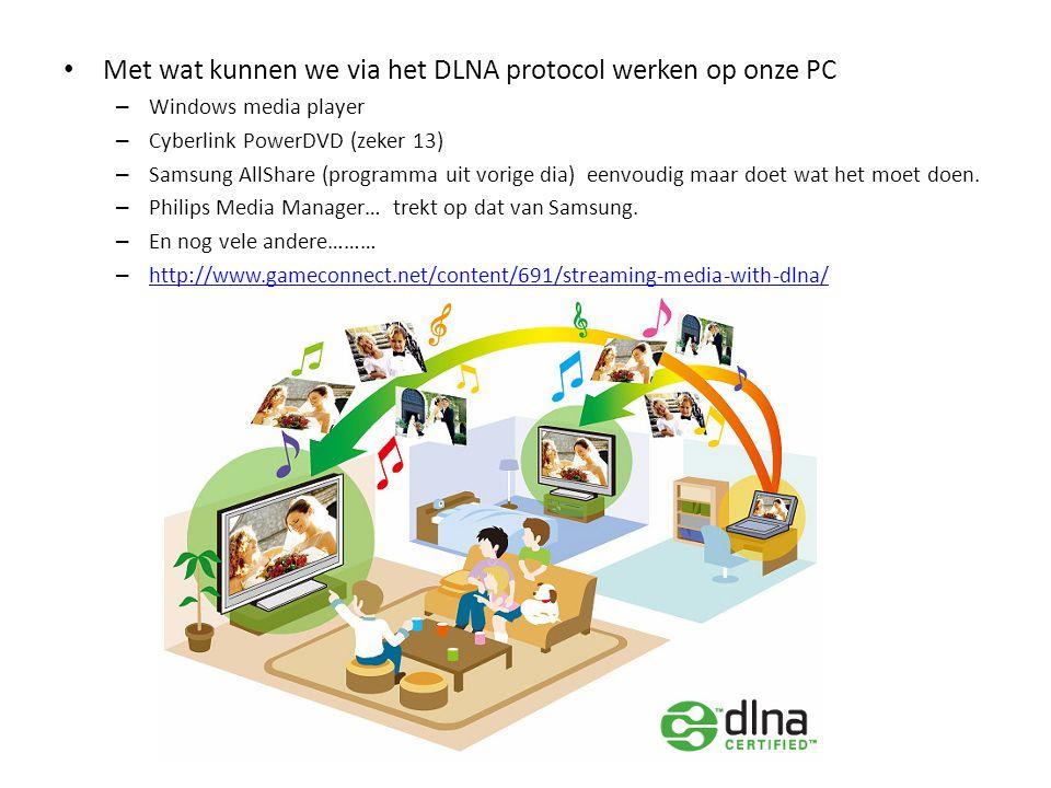 Met wat kunnen we via het DLNA protocol werken op onze PC