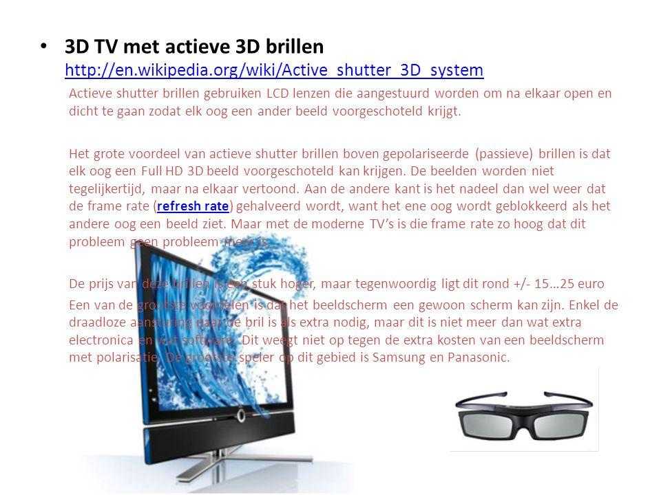 3D TV met actieve 3D brillen http://en. wikipedia