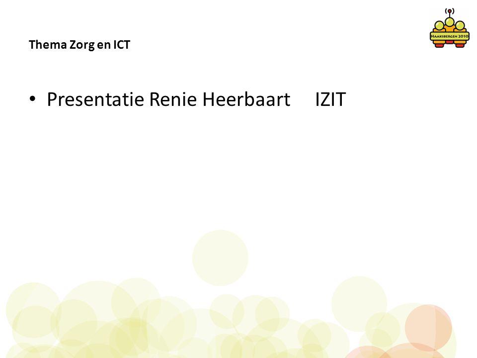 Presentatie Renie Heerbaart IZIT