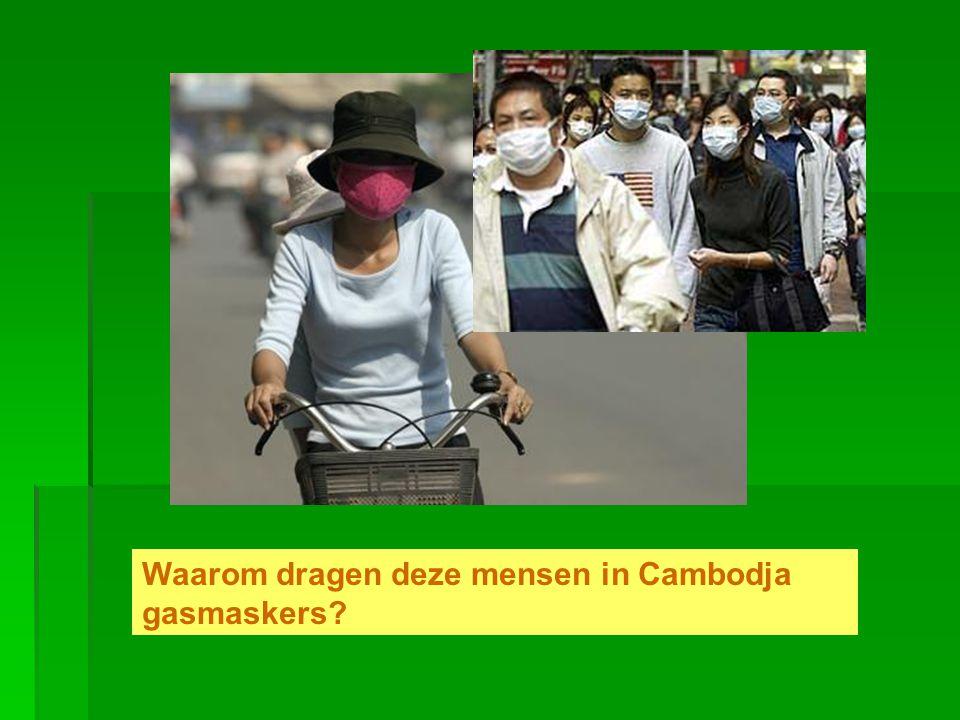 Waarom dragen deze mensen in Cambodja gasmaskers
