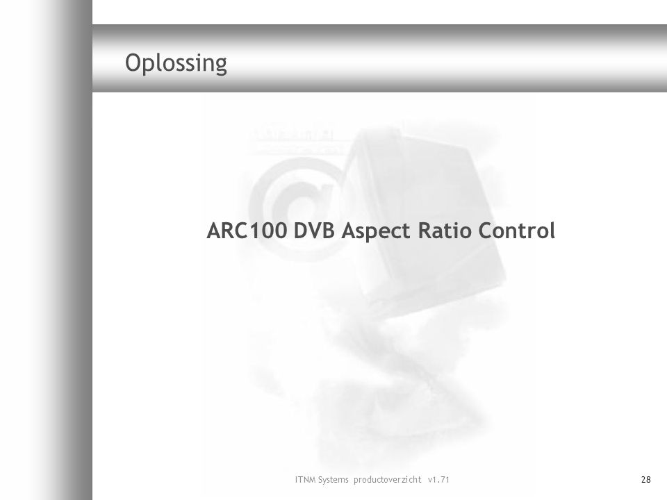 ARC100 DVB Aspect Ratio Control