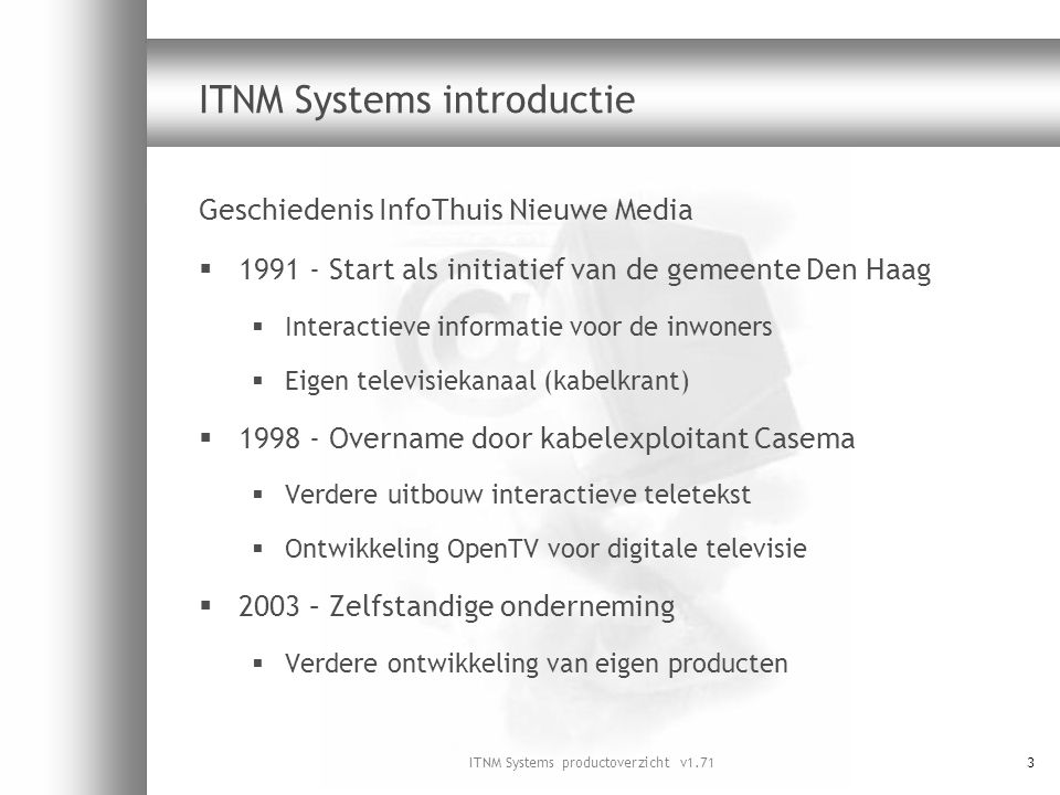 ITNM Systems introductie