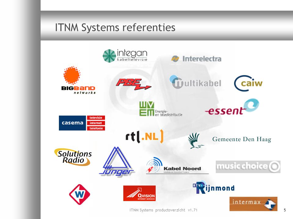ITNM Systems referenties