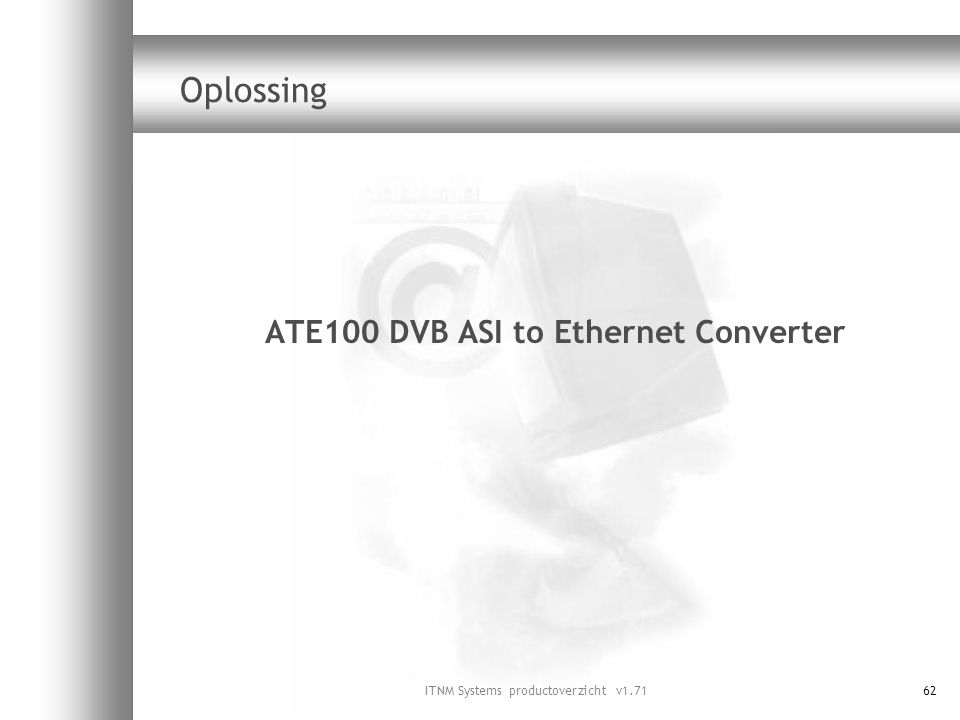 ATE100 DVB ASI to Ethernet Converter