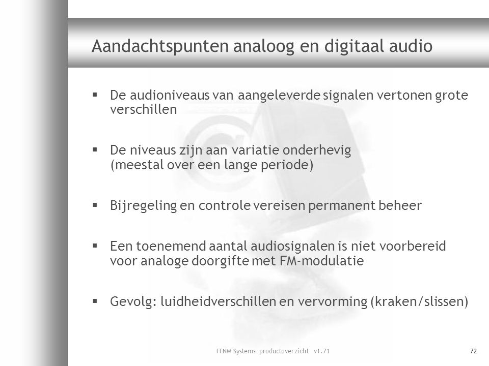 Aandachtspunten analoog en digitaal audio