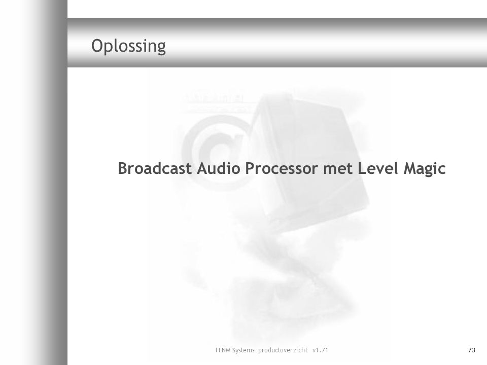 Broadcast Audio Processor met Level Magic