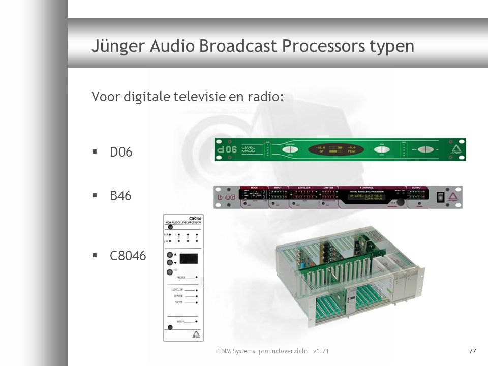 Jünger Audio Broadcast Processors typen