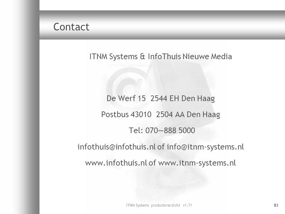 Contact ITNM Systems & InfoThuis Nieuwe Media