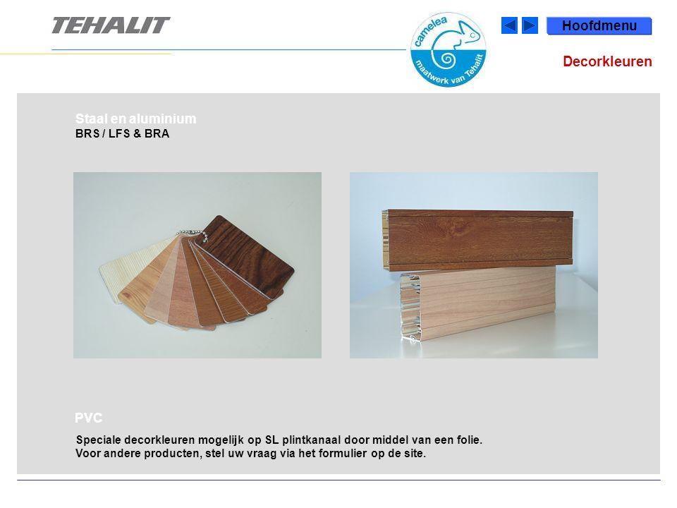 Decorkleuren Hoofdmenu Staal en aluminium PVC BRS / LFS & BRA