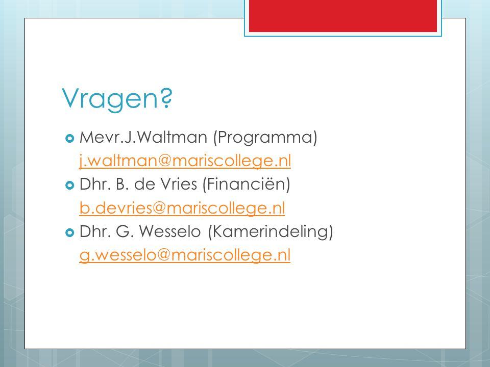 Vragen Mevr.J.Waltman (Programma) j.waltman@mariscollege.nl