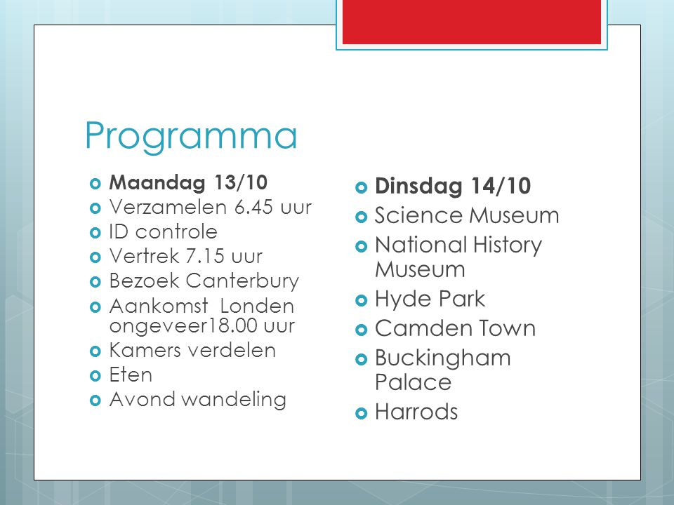 Programma Dinsdag 14/10 Science Museum National History Museum