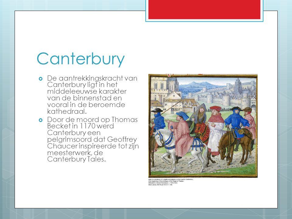 Canterbury De aantrekkingskracht van Canterbury ligt in het middeleeuwse karakter van de binnenstad en vooral in de beroemde kathedraal.