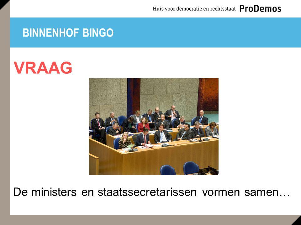 De ministers en staatssecretarissen vormen samen…
