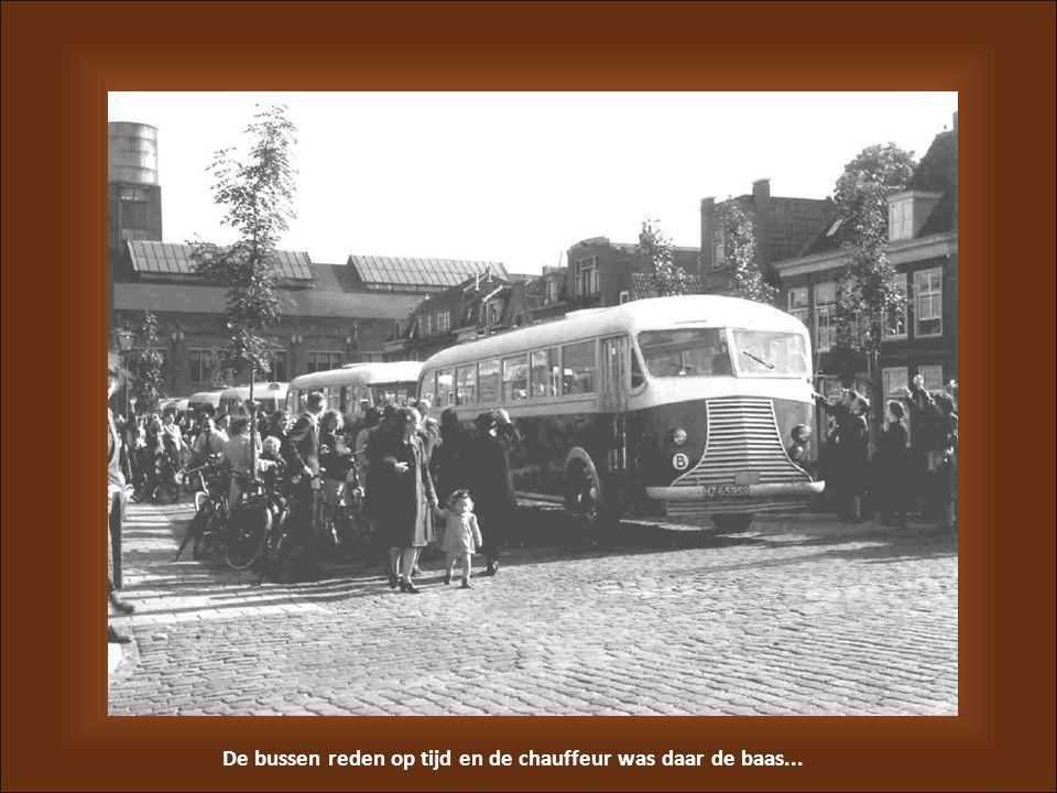 De bussen reden op tijd en de chauffeur was daar de baas...