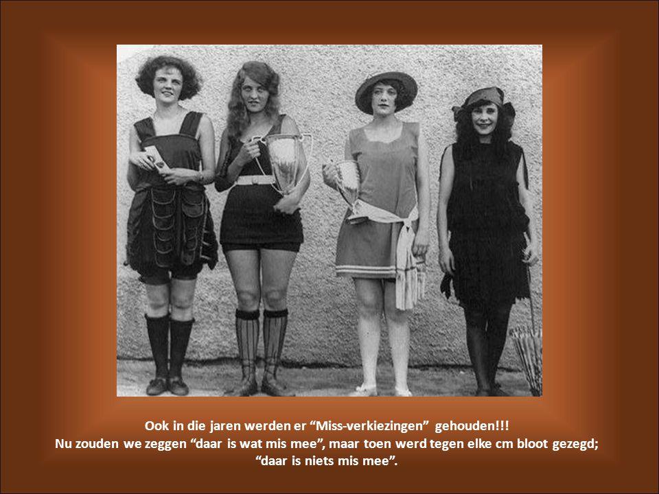 Ook in die jaren werden er Miss-verkiezingen gehouden!!!