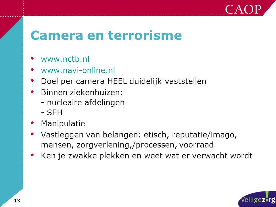 Camera en terrorisme www.nctb.nl www.navi-online.nl