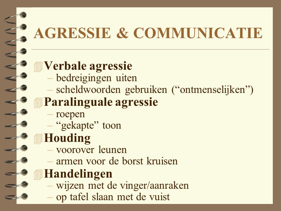 AGRESSIE & COMMUNICATIE
