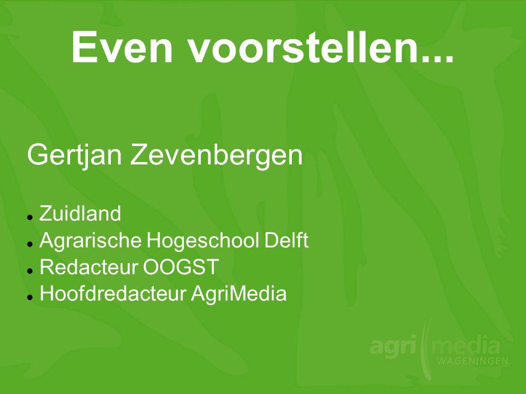 Even voorstellen... Gertjan Zevenbergen Zuidland