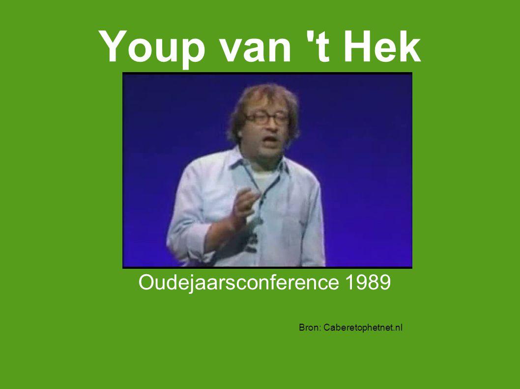 Oudejaarsconference 1989 Bron: Caberetophetnet.nl