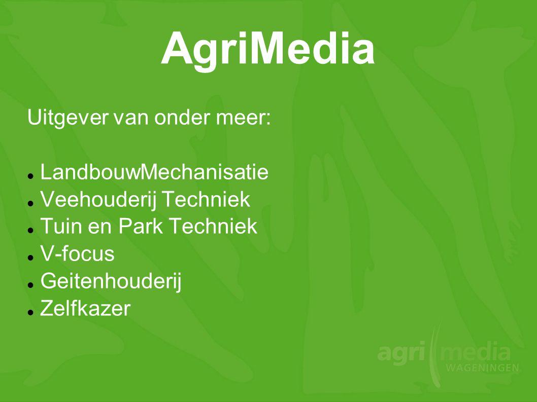 AgriMedia Uitgever van onder meer: LandbouwMechanisatie