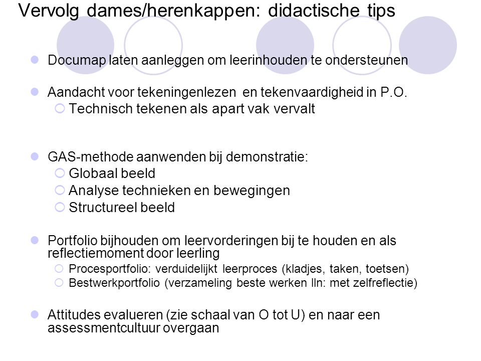 Vervolg dames/herenkappen: didactische tips