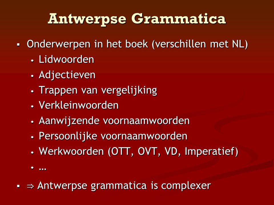 Antwerpse Grammatica Onderwerpen in het boek (verschillen met NL)