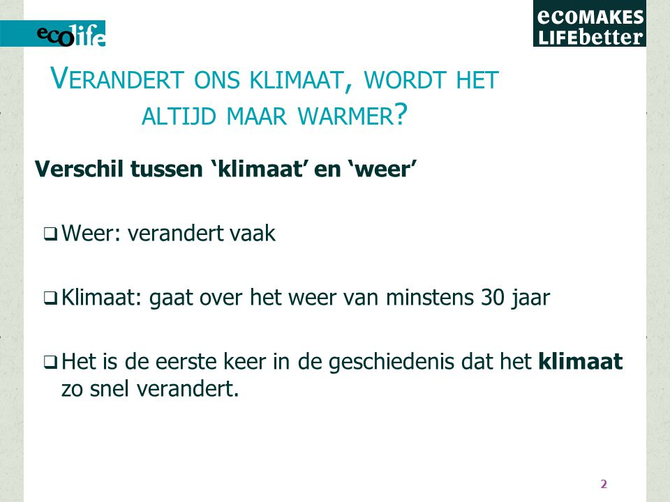 Wordt het dus warmer. JA . In België is het nu 1.5 graad warmer dan 100 jaar geleden.