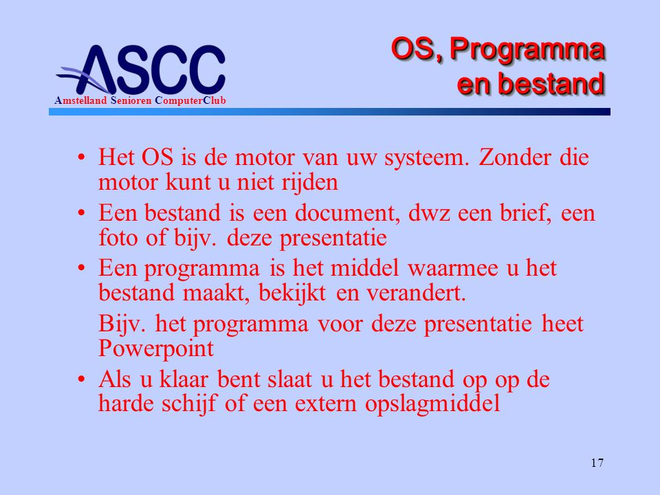 OS, Programma en bestand