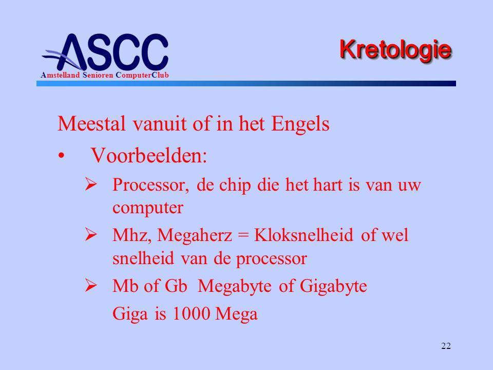 Kretologie Meestal vanuit of in het Engels Voorbeelden: