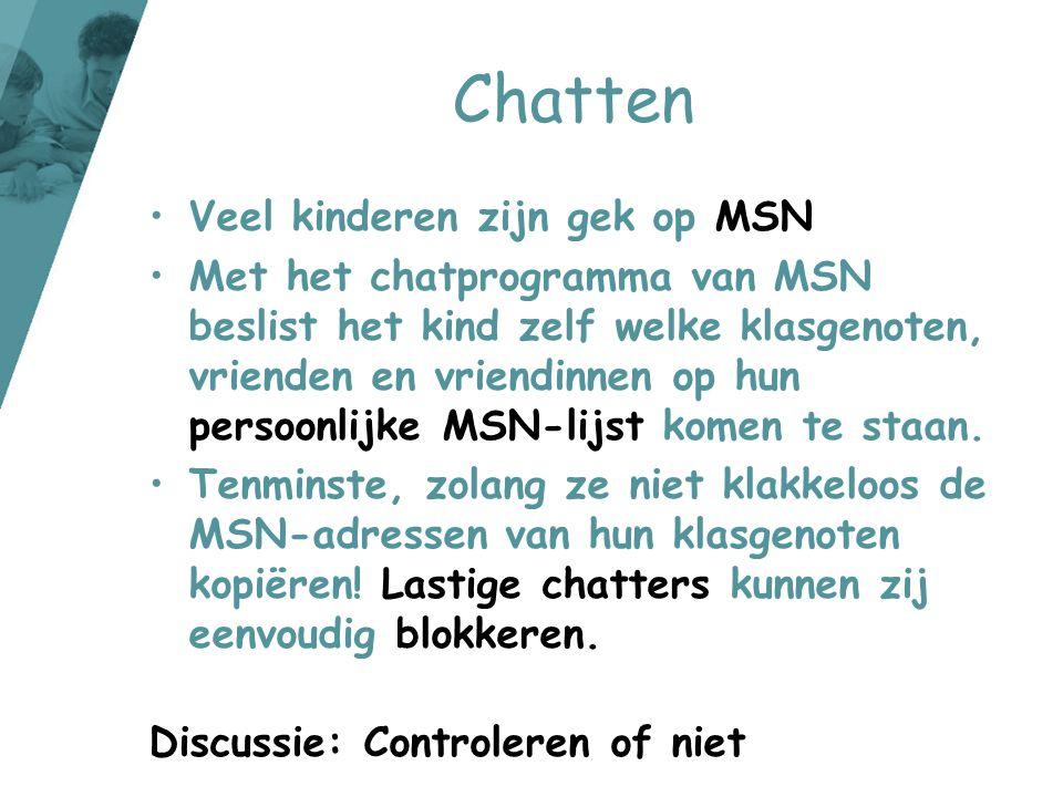 Chatten Veel kinderen zijn gek op MSN