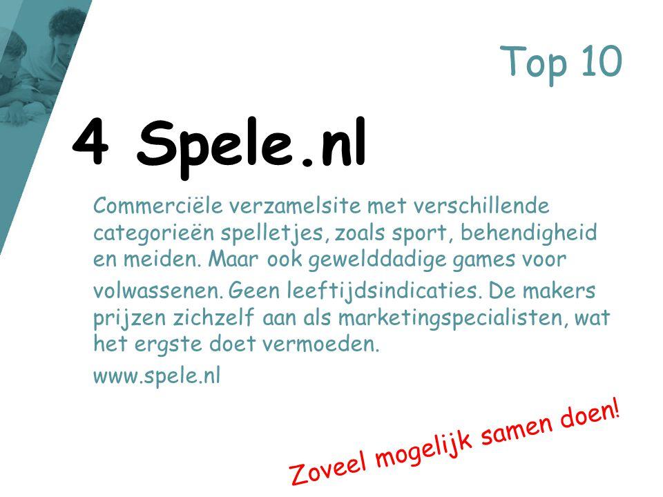 4 Spele.nl Top 10 Zoveel mogelijk samen doen!