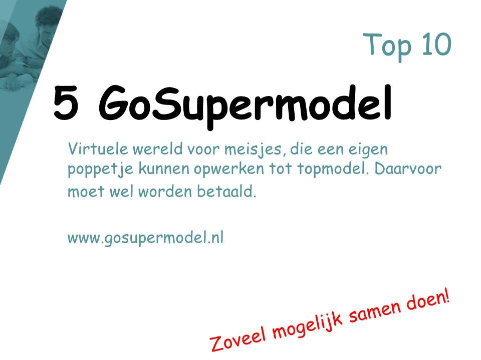 5 GoSupermodel Top 10 Zoveel mogelijk samen doen!