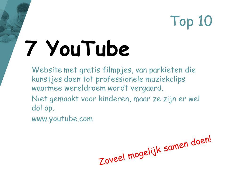 7 YouTube Top 10 Zoveel mogelijk samen doen!