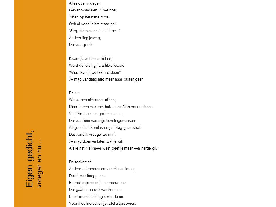 Eigen gedicht, vroeger en nu… Alles over vroeger