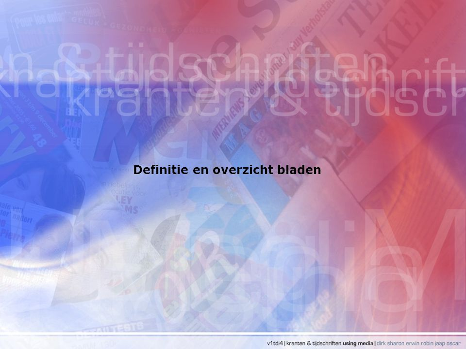 Definitie en overzicht bladen