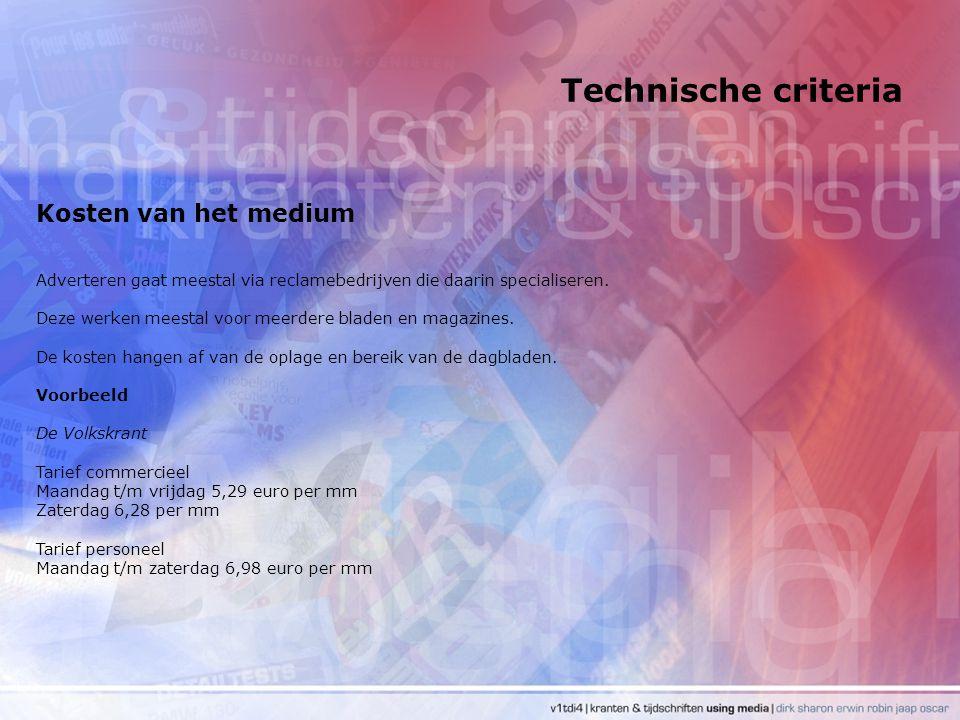 Technische criteria Kosten van het medium