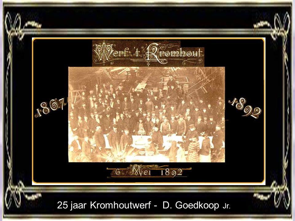 25 jaar Kromhoutwerf - D. Goedkoop Jr.