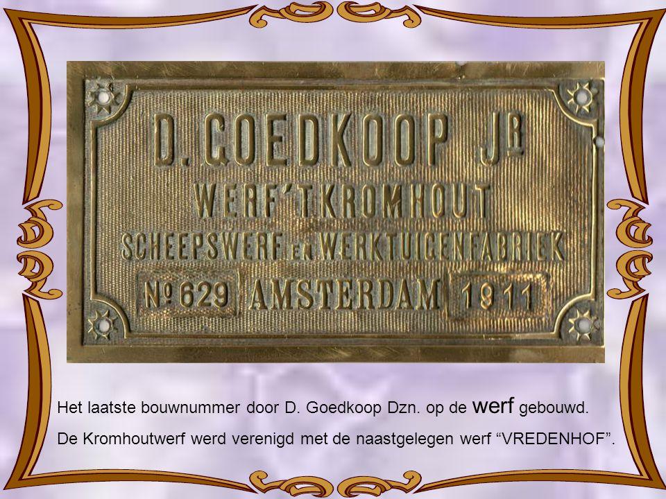 Het laatste bouwnummer door D. Goedkoop Dzn. op de werf gebouwd.