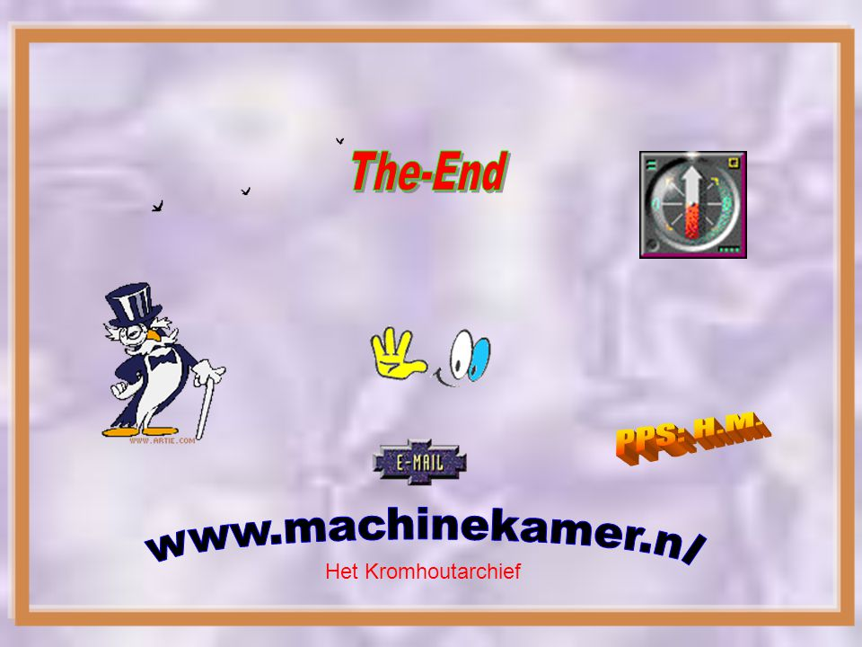The-End PPS: H.M. www.machinekamer.nl Het Kromhoutarchief
